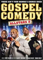 Gospel Comedy All Stars 2 - These Aint Your