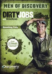 Dirty Jobs - Something Fishy