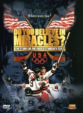 Hockey - Do You Believe In Miracles? The Story of