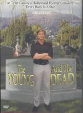 The Young and the Dead: Los Angeles' Hollywood