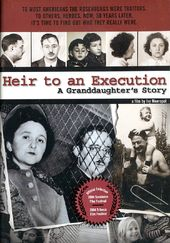 The Rosenbergs - Heir to an Execution: A