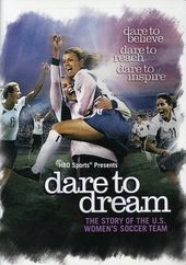 Soccer - Dare to Dream: The Story of the U.S.