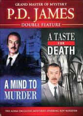 P.D. James: A Mind to Murder / A Taste for Death