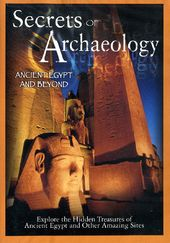 Secrets of Archaeology - Ancient Egypt and Beyond