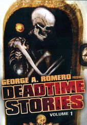 George Romero's Deadtime Stories, Volume 1
