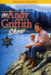 The Andy Griffith Show - Premiere Episodes