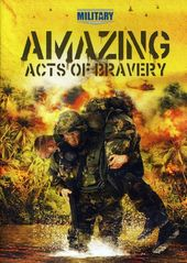 Military Channel: Amazing Acts of Bravery