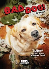 Bad Dog!: Season 1