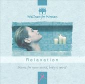 Wellness for Women - Relaxation