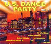 U.S. Dance Party Volume 8 (2-CD)