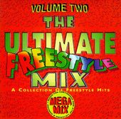 The Ultimate Freestyle Mix, Volume 2