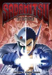 Sadamitsu the Destoyer, Volume 1: Crash Down