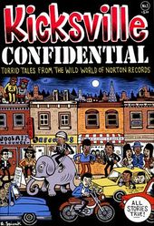 Kicksville Confidential #1 - Torrid Tales from
