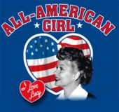 I Love Lucy - Tee All American Girl
