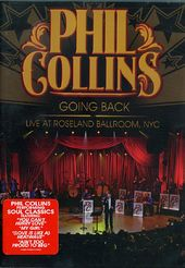 Phil Collins - Going Back: Live at Roseland