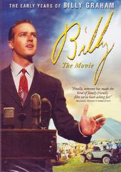 Billy the Movie: The Early Years of Billy Graham