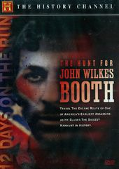 History Channel: Hunt for John Wilkes Booth