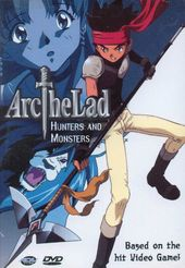 Arc the Lad: Hunters and Monsters