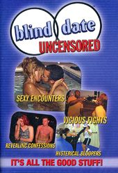 Blind Date: Uncensored
