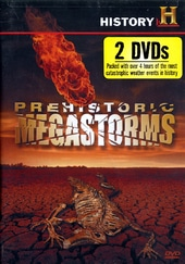 History Channel: Prehistoric Megastorms (2-DVD)