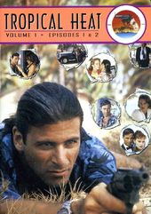 Tropical Heat - Volume 1 (Episodes 1 & 2)