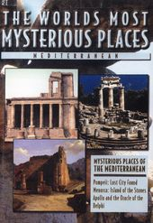 The World's Most Mysterious Places: Mediterranean