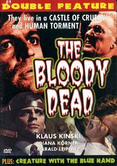 The Bloody Dead / Creature with the Blue Hand