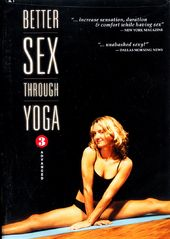 Better Sex Through Yoga, Volume 3