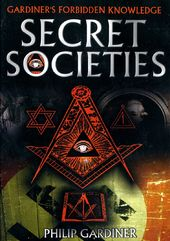 Secret Societies: Gardiner's Forbidden Knowledge