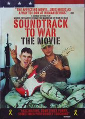 Soundtrack to War: The Movie