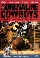 Rodeo - Adrenaline Cowboys: Eight Seconds To Glory