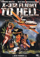 X-312 Flight To Hell