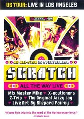 Scratch All the Way Live