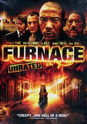 Furnace (Unrated)