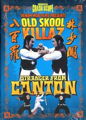 Old Skool Killaz: Stranger from Canton (Dubbed)