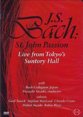 Bach: St. John Passion - Live from Tokyo's