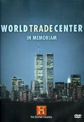 History Channel: World Trade Center - In Memoriam