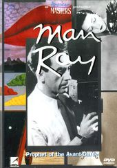Art - Man Ray: Prophet of the Avant-Garde