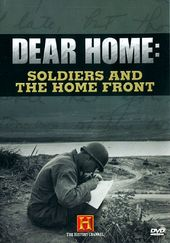 History Channel: Dear Home - Soldiers and the