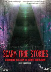 Scary True Stories: Ten Haunting Tales From the