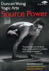 Duncan Wong's Yogic Arts: Source Power