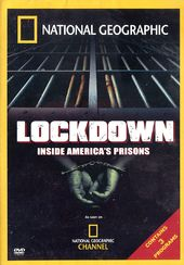 National Geographic - Lockdown: Inside America's