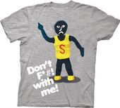 Mr Bill - Sluggo Don't F*#! With Me - T-Shirt