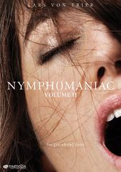 Nymphomaniac, Volume 2