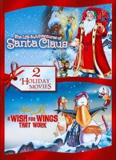 The Life & Adventures of Santa Claus / A Wish for