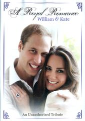 William & Kate: A Royal Romance
