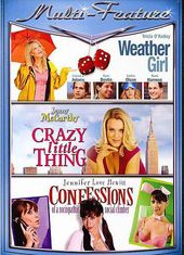 Weather Girl / Crazy Little Thing / Confessions