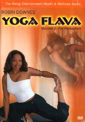 Robin Downes' Yoga Flava, Volume 1