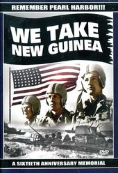 WWII - We Take New Guinea