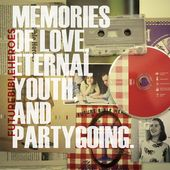 Memories of Love Eternal Youth and Partygoing